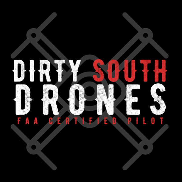 Dirty South Drones